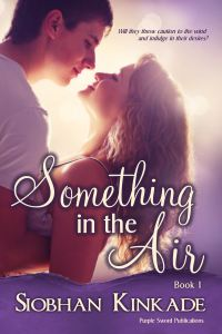 Something in the Air by Siobhan Kinkade