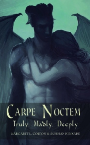 Carpe Noctem - Truly, Madly, Deeply